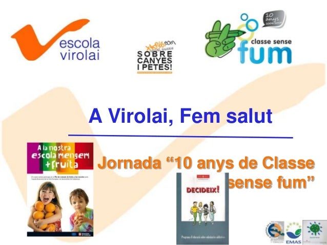 """A Virolai, Fem salut Jornada """"10 anys de Classe sense fum"""""""