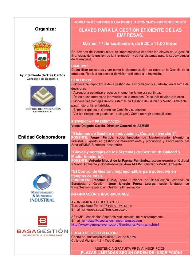 Organiza: Ayuntamiento de Tres Cantos Concejalía de Economía Entidad Colaboradora: JORNADA DE INTERÉS PARA PYMES, AUTÓNOMO...