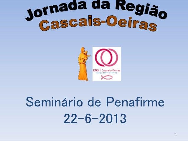 Seminário de Penafirme 22-6-2013 1