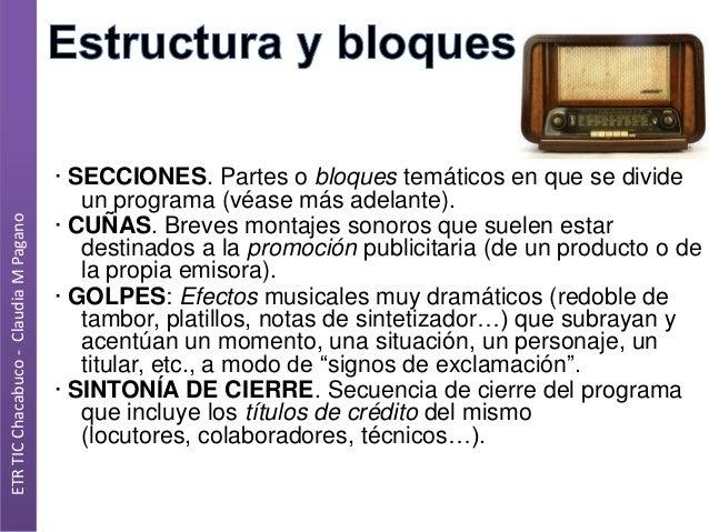 ETR TIC Chacabuco - Claudia M Pagano  · SECCIONES. Partes o bloques temáticos en que se divide un programa (véase más adel...