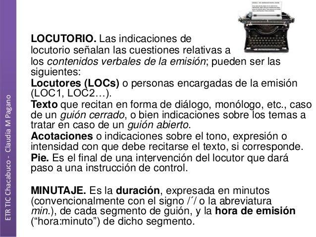 ETR TIC Chacabuco - Claudia M Pagano  LOCUTORIO. Las indicaciones de locutorio señalan las cuestiones relativas a los cont...