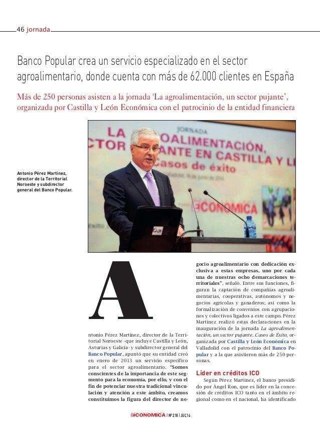 ntonio Pérez Martínez, director de la Terri- torial Noroeste -que incluye Castilla y León, Asturias y Galicia- y subdirect...