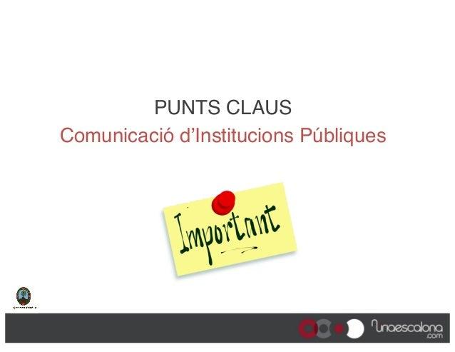 Comunicació d'institucions públiques en un món connectat - II Jornada de Comunicació Local d'Altafulla Slide 3
