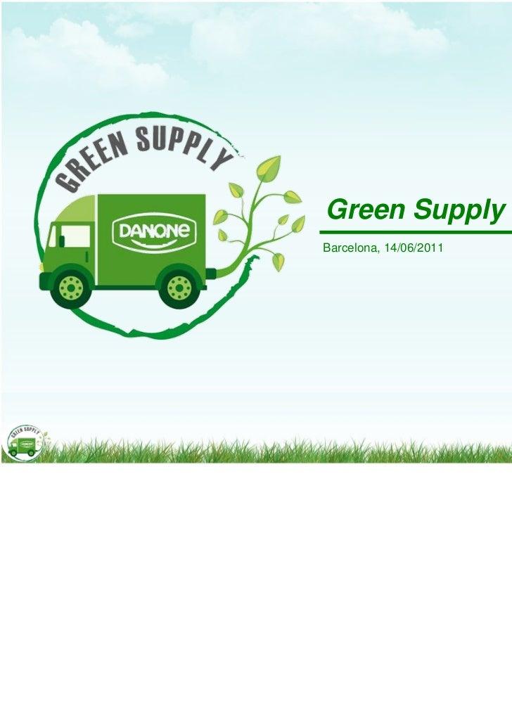 Green SupplyBarcelona, 14/06/2011