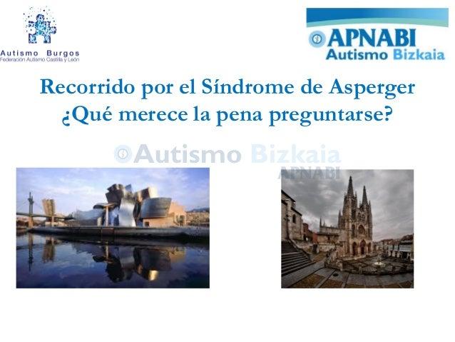 Recorrido por el Síndrome de Asperger ¿Qué merece la pena preguntarse?
