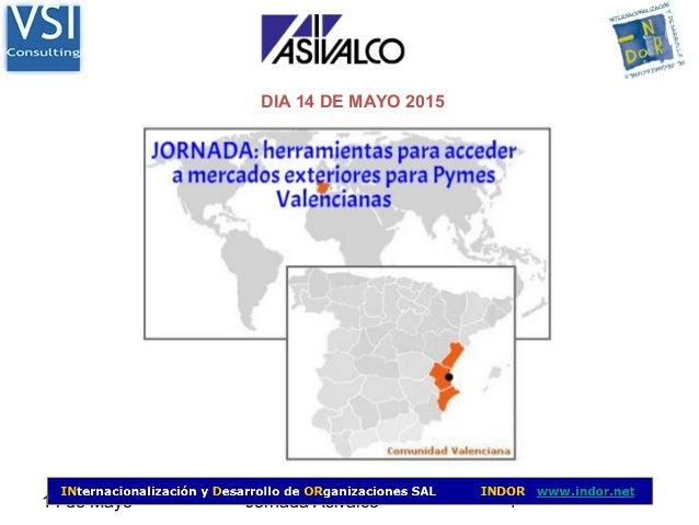 14 de Mayo Jornada Asivalco 1 DIA 14 DE MAYO 2015