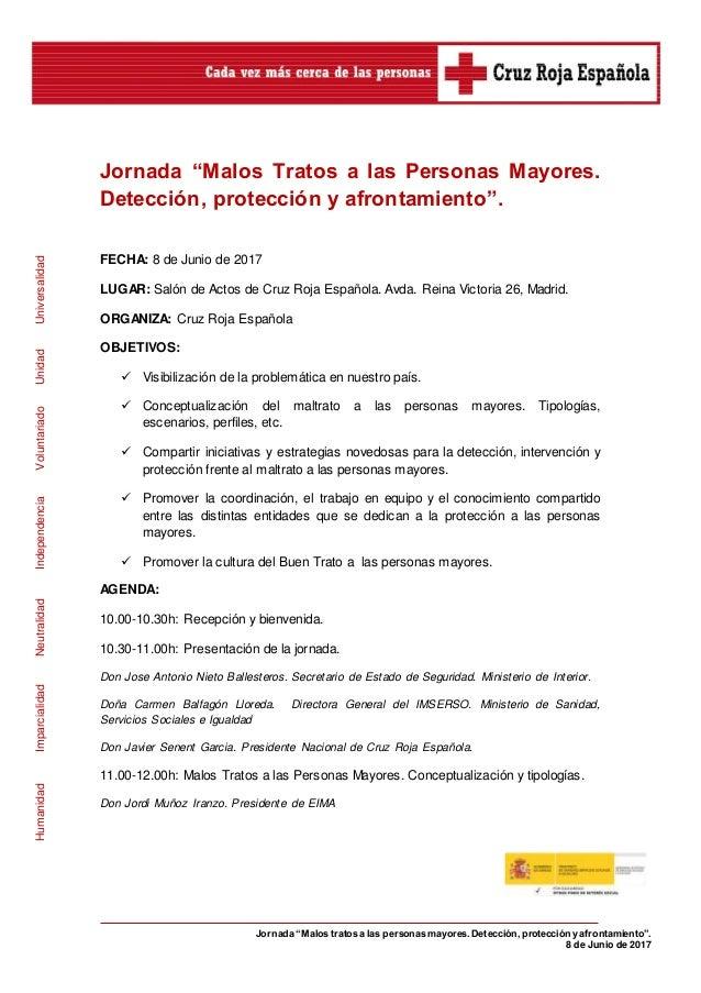 """Jornada """"Malos tratos a las personas mayores. Detección, proteccióny afrontamiento"""". 8 de Junio de 2017 HumanidadImparcial..."""