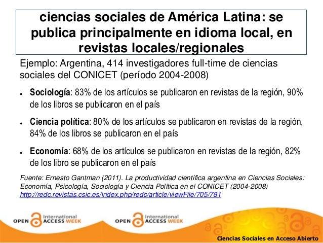ciencias sociales de América Latina: se  publica principalmente en idioma local, en  revistas locales/regionales  Ejemplo:...
