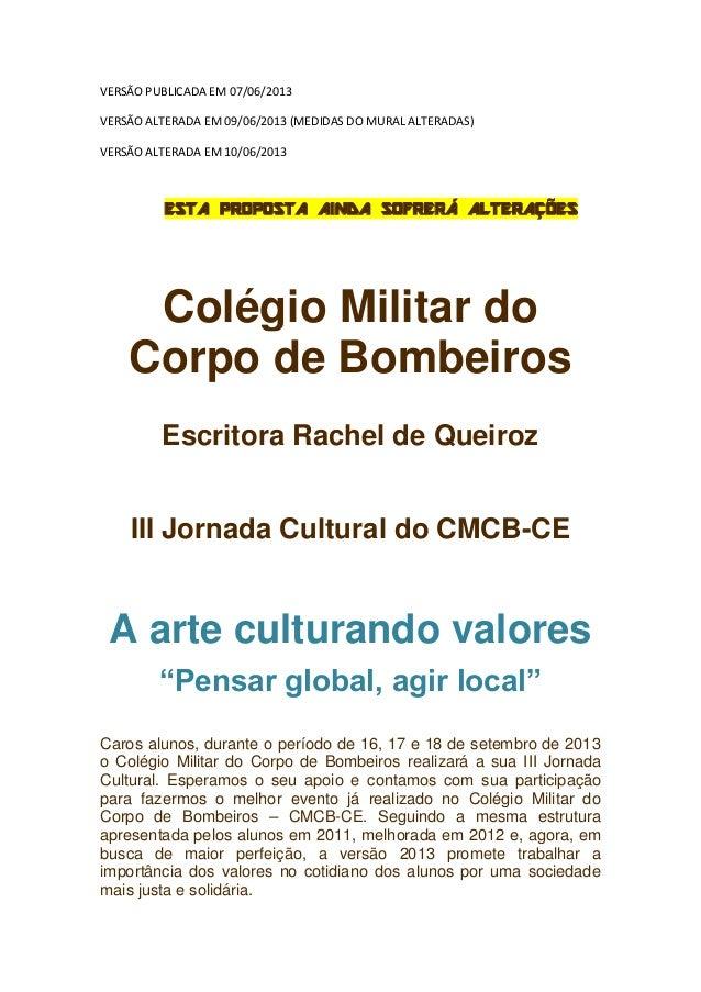 VERSÃO PUBLICADA EM 07/06/2013VERSÃO ALTERADA EM 09/06/2013 (MEDIDAS DO MURAL ALTERADAS)VERSÃO ALTERADA EM 10/06/2013ESTA ...