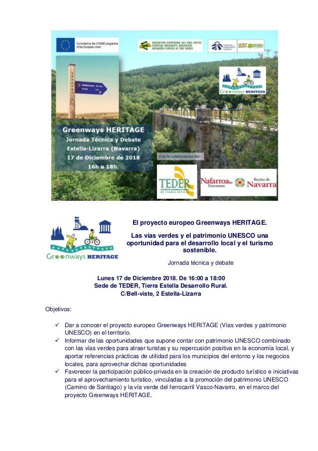 El proyecto europeo Greenways HERITAGE. Las vías verdes y el patrimonio UNESCO una oportunidad para el desarrollo local y ...
