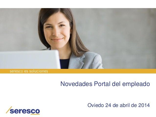 Novedades Portal del empleado Oviedo 24 de abril de 2014