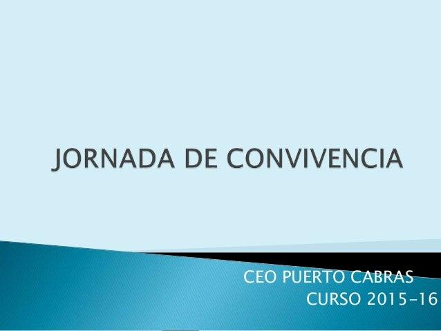 CEO PUERTO CABRAS CURSO 2015-16