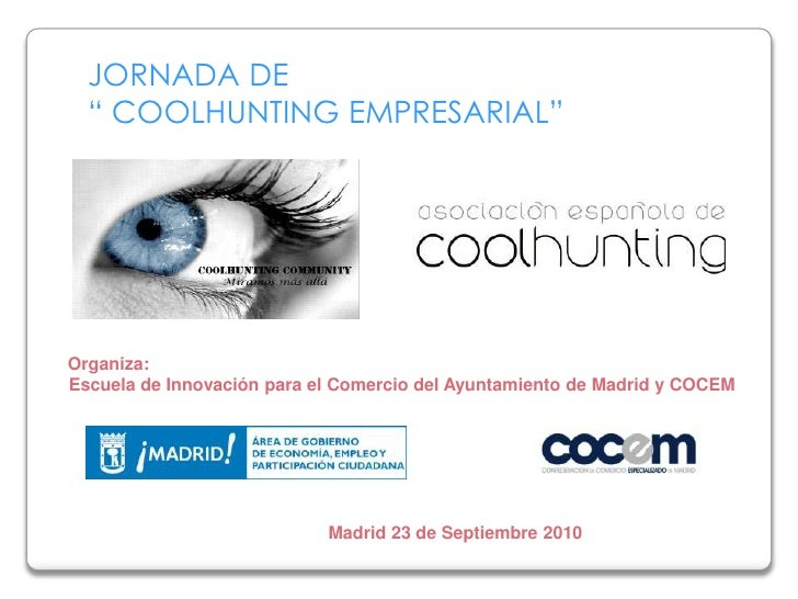 Seminario de Tendencias en el Comercio: Coolhunting
