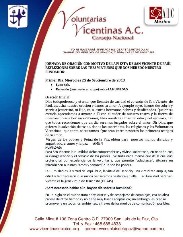 Calle Mina # 106 Zona Centro C.P. 37900 San Luis de la Paz, Gto. Tel. y Fax.: 468 688 4838 www.vicentinasmexico.org correo...