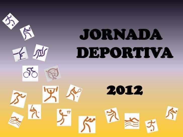 JORNADADEPORTIVA  2012