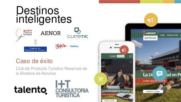 Destinos inteligentes Caso de éxito Club de Producto Turístico Reservas de la Biosfera de Asturias