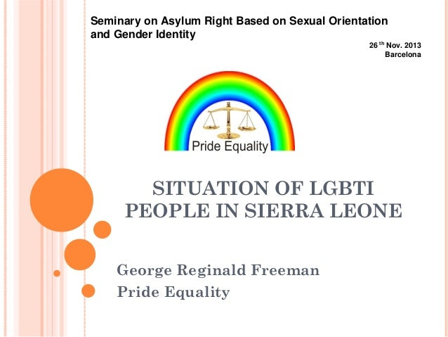 Seminary on Asylum Right Based on Sexual Orientation and Gender Identity 26 th Nov. 2013 Barcelona  SITUATION OF LGBTI PEO...