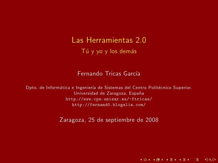 Las Herramientas 2.0                          T´ y yo y los dem´s                           u               a             ...