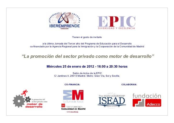 Tienen el gusto de invitarle              a la última Jornada del Tercer año del Programa de Educación para el Desarrollo ...