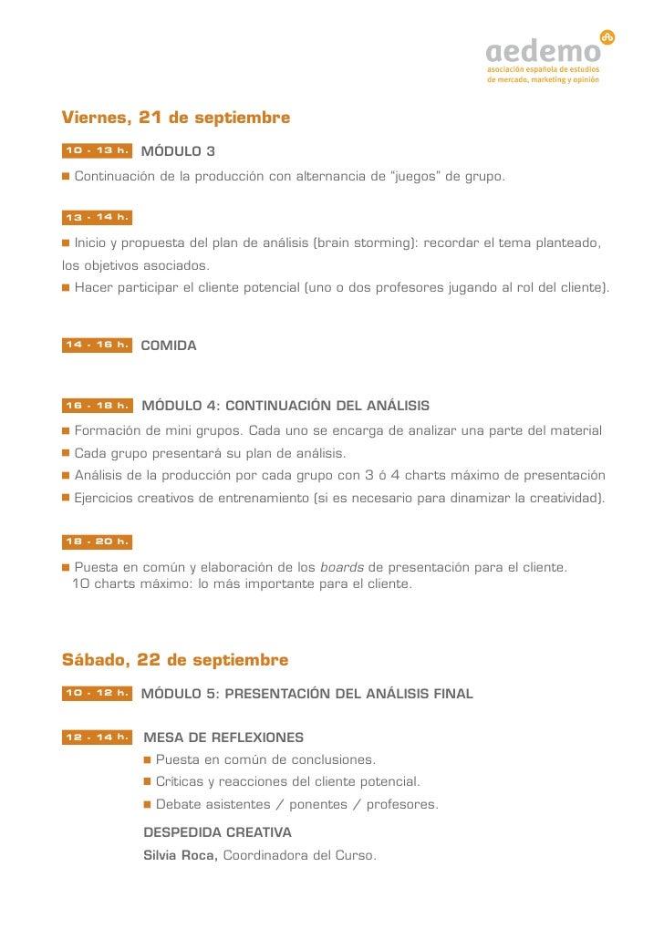"""Viernes, 21 de septiembre10 - 13 h.   MÓDULO 3  Continuación de la producción con alternancia de """"juegos"""" de grupo.13 - 14..."""