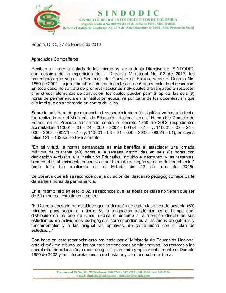 Bogotá, D. C., 27 de febrero de 2012Apreciados Compañeros:Reciban un fraternal saludo de los miembros de la Junta Directiv...