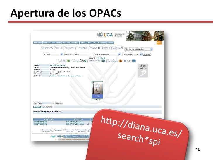 Apertura de los OPACs                             12
