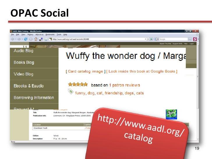 OPAC Social                   19
