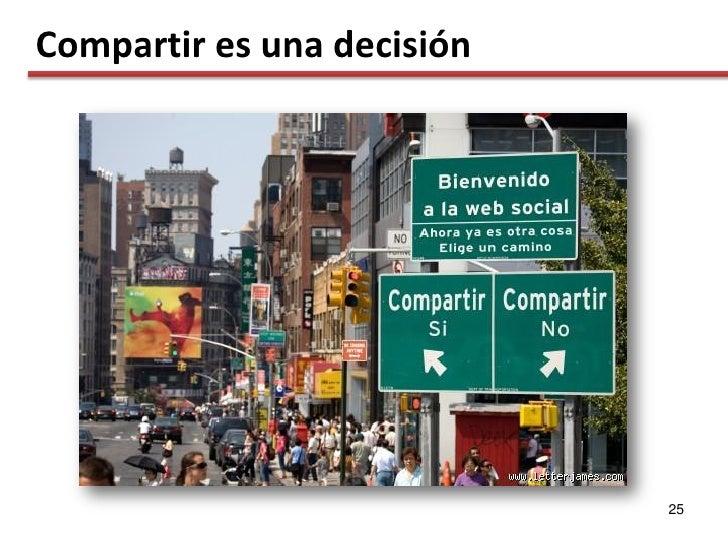 Compartir es una decisión                                 25