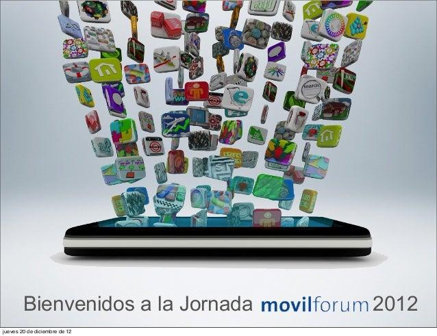 Bienvenidos a la Jornada   2012jueves 20 de diciembre de 12