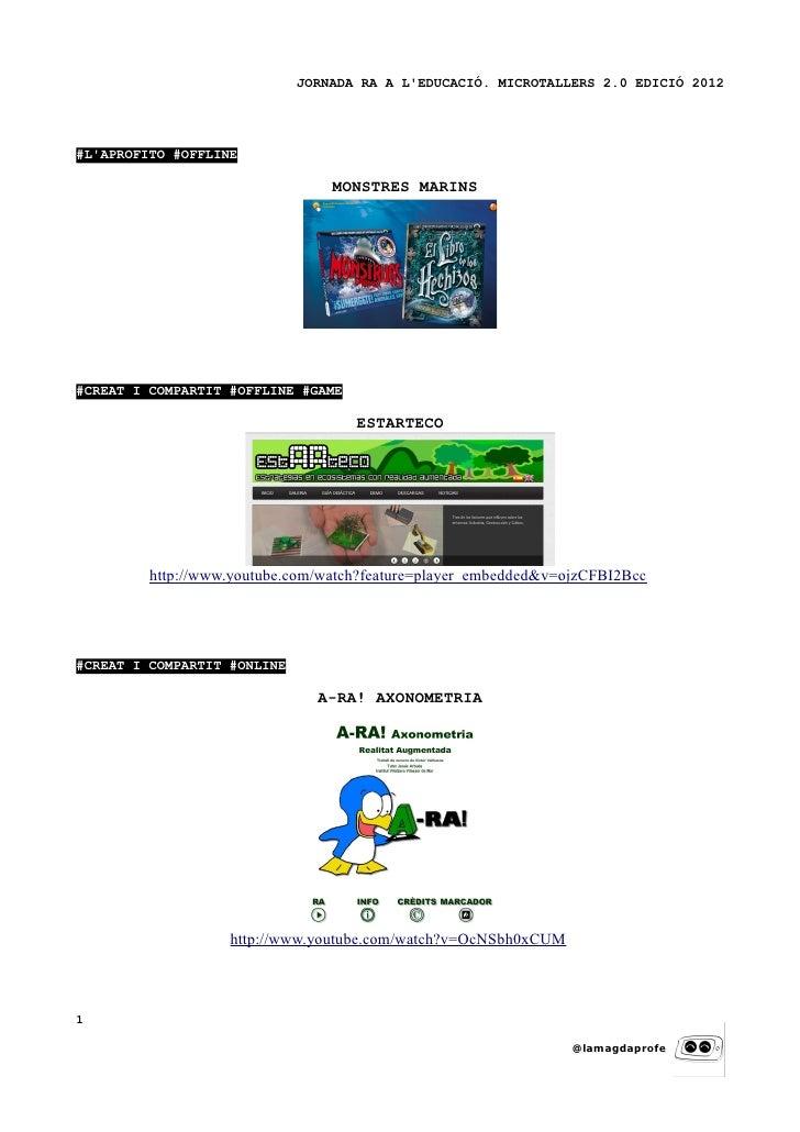 JORNADA RA A LEDUCACIÓ. MICROTALLERS 2.0 EDICIÓ 2012#LAPROFITO #OFFLINE                                 MONSTRES MARINS#CR...