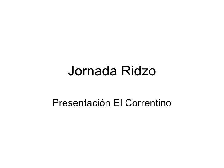 Jornada a Campo RiDZo El Correntino 02 de Marzo de 2010