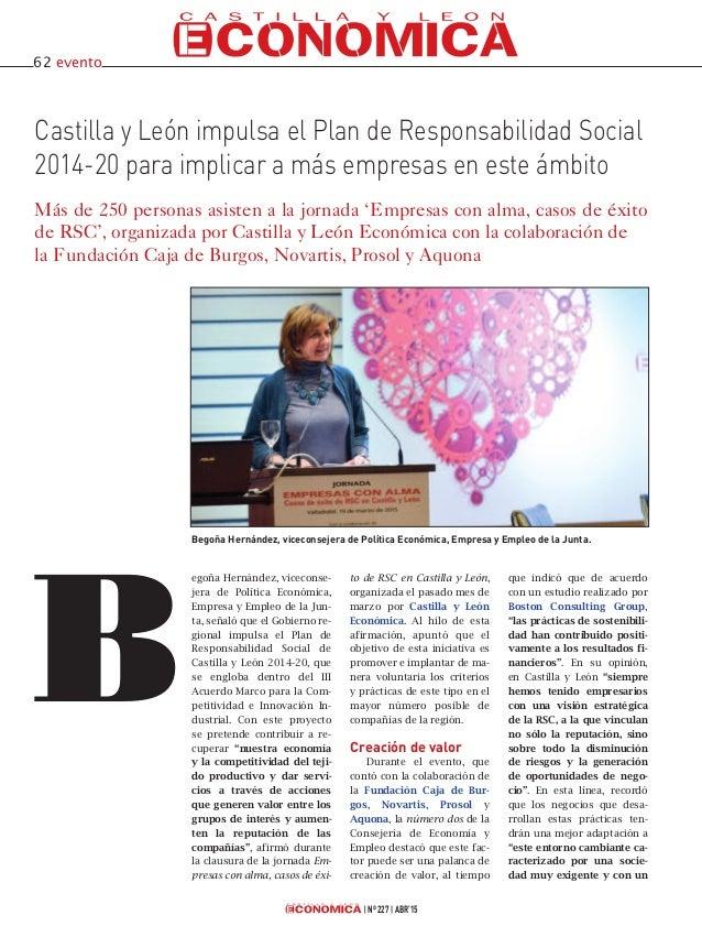 Nº 227 ABR'15 Castilla y León impulsa el Plan de Responsabilidad Social 2014-20 para implicar a más empresas en este ámbit...
