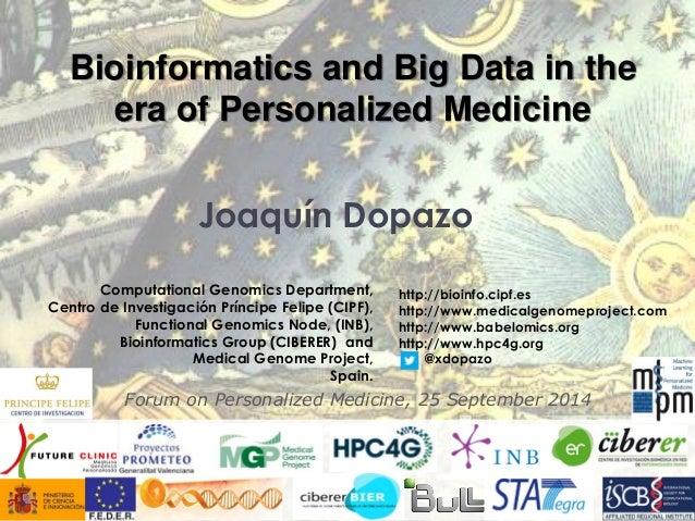 Joaquín Dopazo  Computational Genomics Department,  Centro de Investigación Príncipe Felipe (CIPF),  Functional Genomics N...