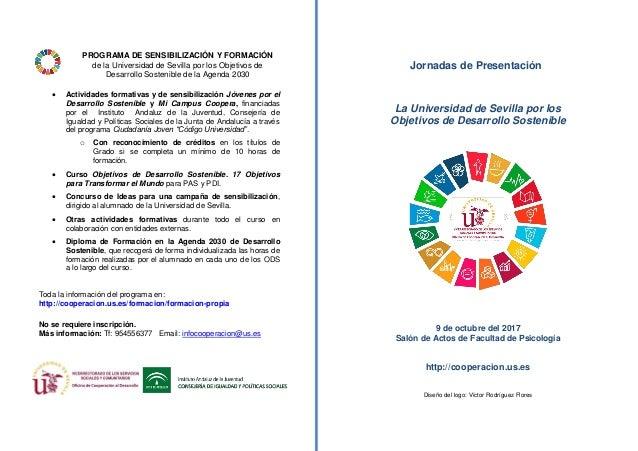 PROGRAMA DE SENSIBILIZACIÓN Y FORMACIÓN de la Universidad de Sevilla por los Objetivos de Desarrollo Sostenible de la Agen...
