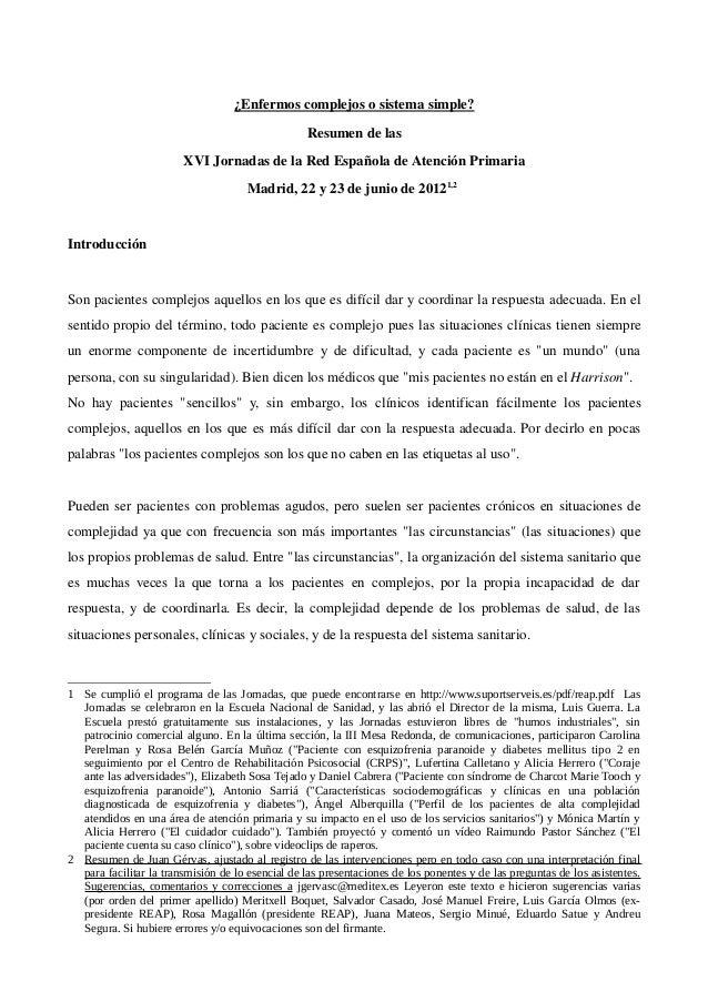 ¿Enfermos complejos o sistema simple?  Resumen de las  XVI Jornadas de la Red Española de Atención Primaria  Madrid, 22 y ...
