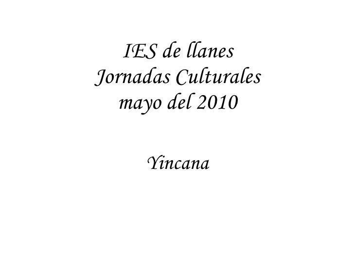 IES de llanes Jornadas Culturales mayo del 2010 Yincana