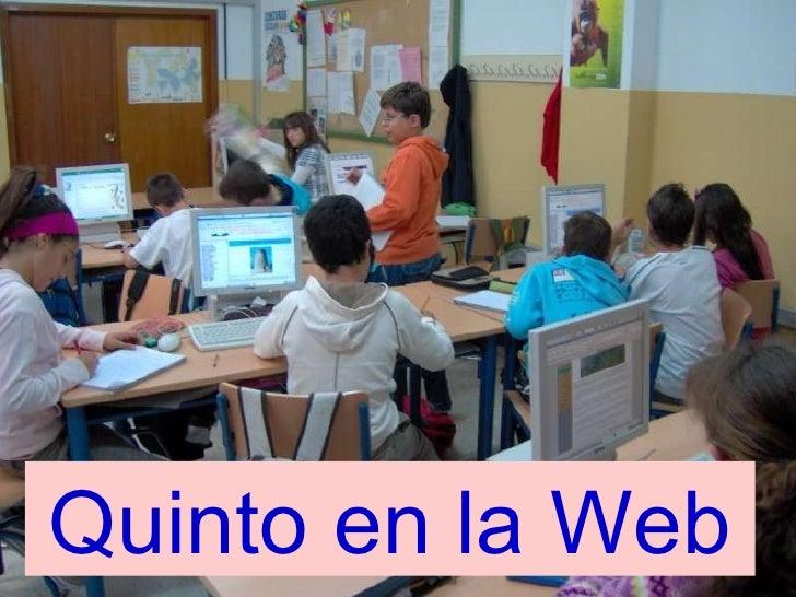 Quinto en la Web