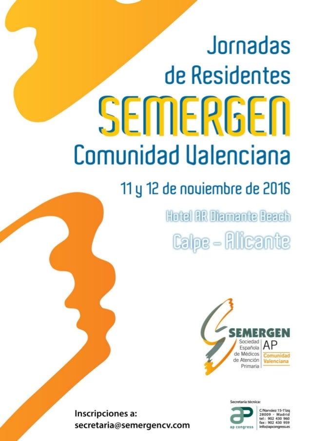 Localización: Hotel AR Diamante Beach en Calpe (Alicante) Fechas: 11 y 12 de noviembre de 2016. Inscripción: secretaria@se...
