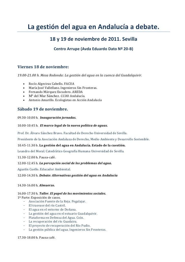 La gestión del agua en Andalucía a debate.                      18 y 19 de noviembre de 2011. Sevilla                     ...