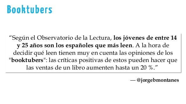 """""""Según el Observatorio de la Lectura, los jóvenes de entre 14 y 25 años son los españoles que más leen. A la hora de decid..."""