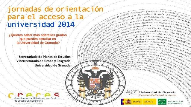 ¿Quieres saber más sobre los grados que puedes estudiar en la Universidad de Granada? Secretariado de Planes de Estudios V...