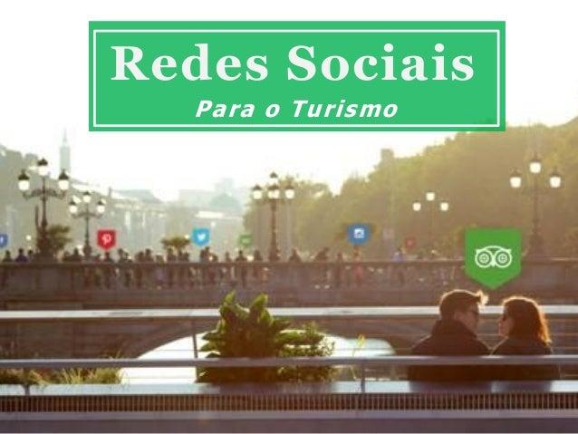 Redes Sociais Para o Turismo