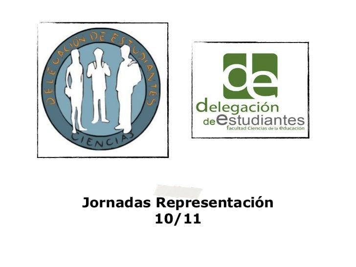 Jornadas Representación         10/11