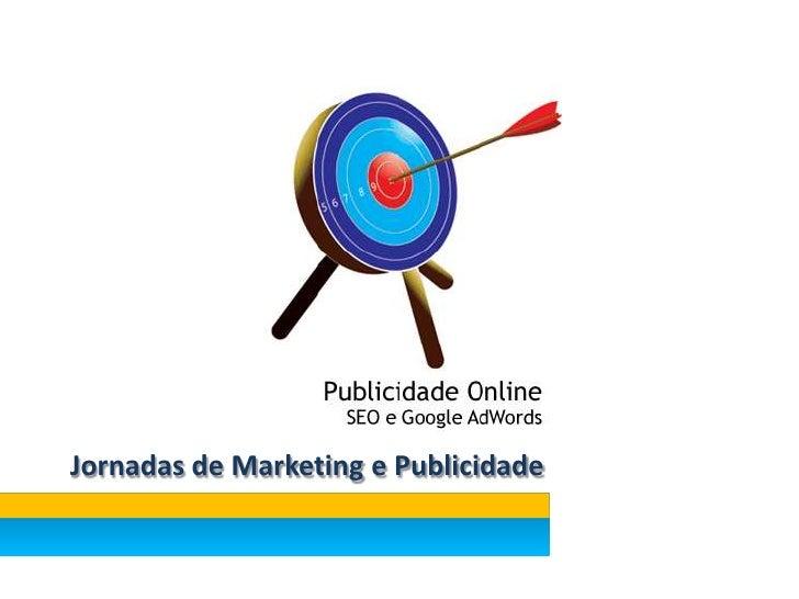 Jornadas de Marketing e Publicidade<br />