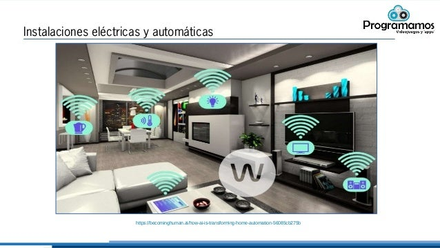 Instalaciones eléctricas y automáticas https://becominghuman.ai/how-ai-is-transforming-home-automation-56085cb275b