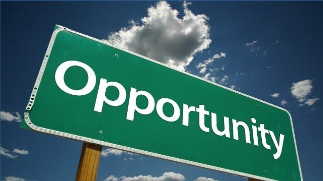Sin duda, ¡oportunidad!