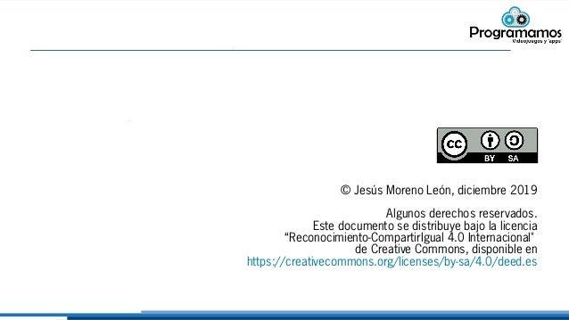 """© Jesús Moreno León, diciembre 2019 Algunos derechos reservados. Este documento se distribuye bajo la licencia """"Reconocimi..."""