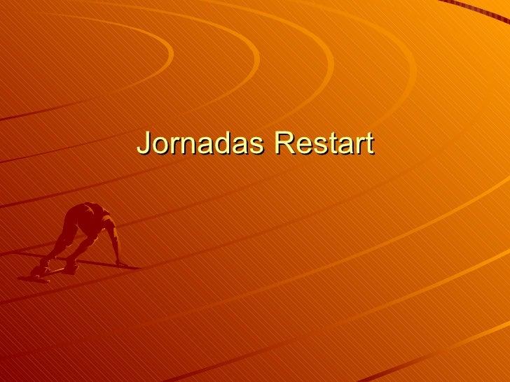 Jornadas Restart