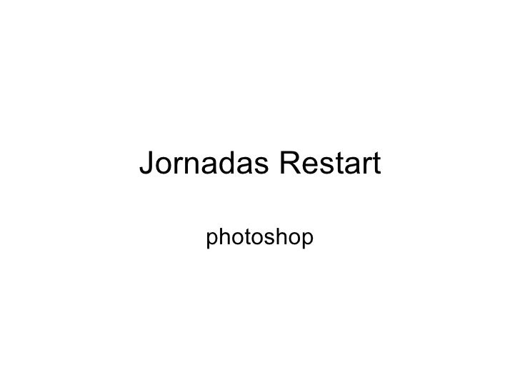 Jornadas Restart photoshop