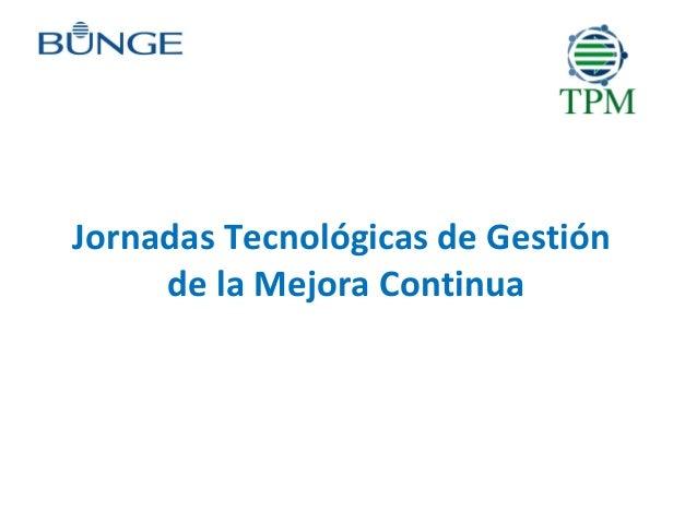 Jornadas Tecnológicas de Gestión  de la Mejora Continua